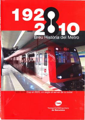 Breve historia del metro 1920-2010